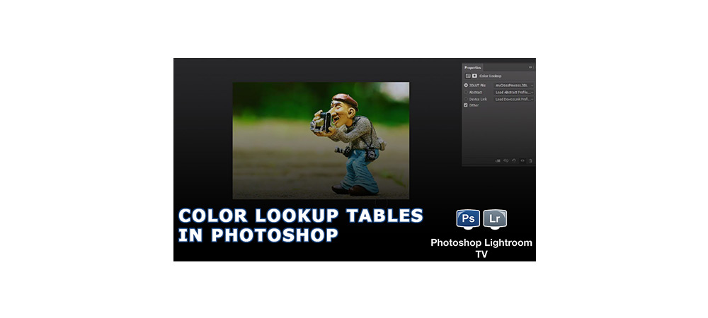 Color Lookup Tables in Adobe Photoshop