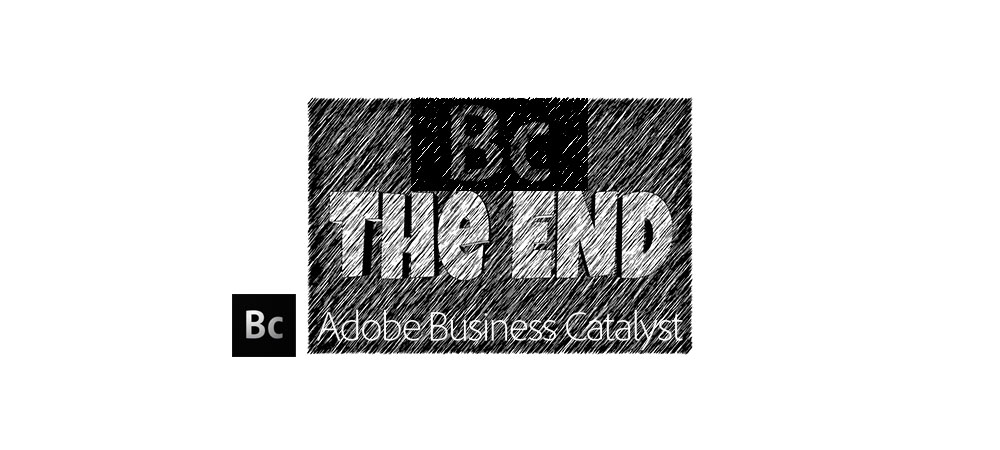 Adobe Bsuiness Catalyst discontinued