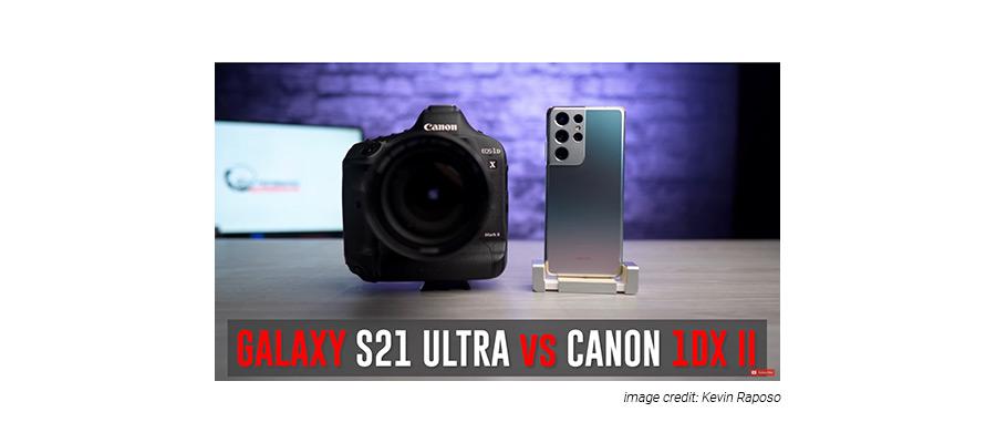 Samsung S21 vs Canon 1 DX